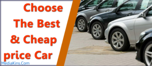 Choose the best and cheap price car