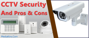 cctv security pros and cons